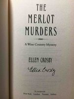 THE MERLOT MURDERS: A Wine Country Mystery. by Crosby, Ellen.