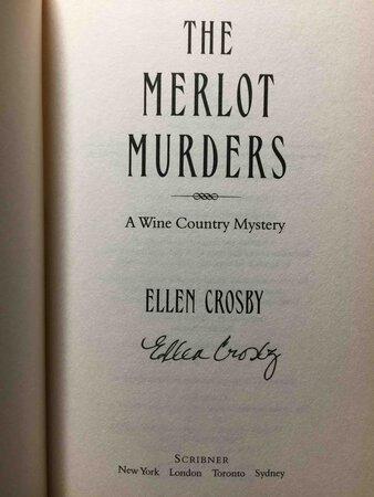 THE MERLOT MURDERS: A Wine Country Mystery. by Crosby, Ellen.