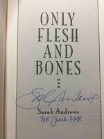 ONLY FLESH AND BONES. by Andrews, Sarah