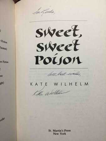 SWEET, SWEET POISON by Wilhelm, Kate.