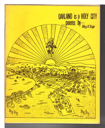 OAKLAND IS A HOLY CITY: Poems. by Rudge, Mary R. (1928-2014)
