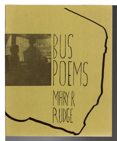 BUS POEMS: Transit Poet. by Rudge, Mary R. (1928-2014)