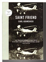 SAINT FRIEND. by Adamshick, Carl.