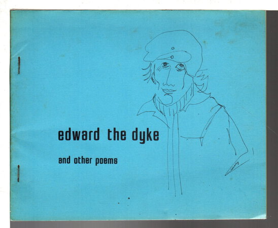 EDWARD THE DYKE AND OTHER POEMS. by Grahn, Judy.