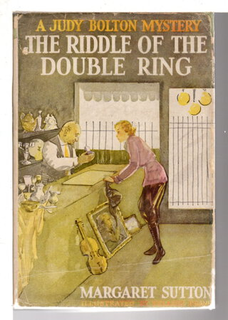 THE RIDDLE OF THE DOUBLE RING: A Judy Bolton Mystery #10. by Sutton, Margaret