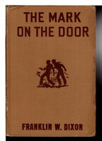 THE MARK ON THE DOOR: The Hardy Boys Series 13. by Dixon, Franklin W.