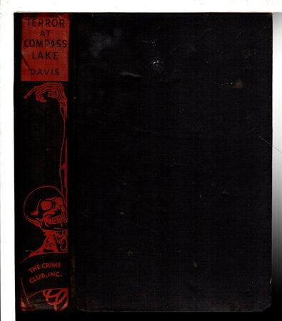 TERROR AT COMPASS LAKE. by Davis, Tech (Edgar Davis, 1890-1974)