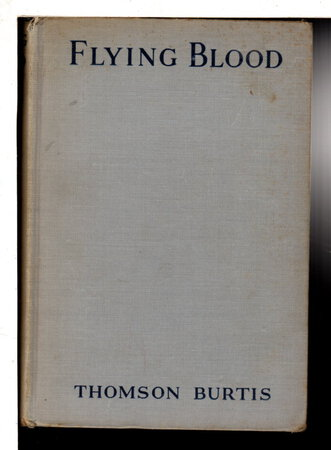 FLYING BLOOD. by Burtis, Thomson (1896-1971)