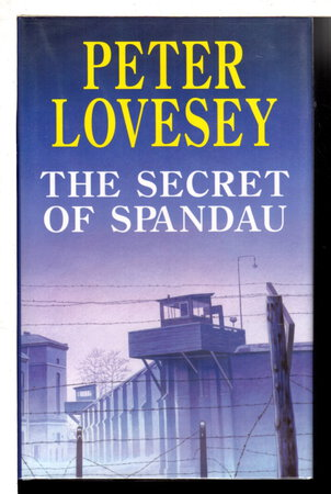 THE SECRET OF SPANDAU. by Lovesey, Peter.