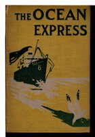 THE OCEAN EXPRESS or Clint Webb Aboard the Sea Tramp, #4 in series. by Foster, W. Bert (1869-1929)