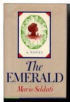 THE EMERALD. by Soldati, Mario.