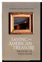 SAVING AN AMERICAN TREASURE: The Story of Vista House. by Overton, Kathleen McManus PhD.
