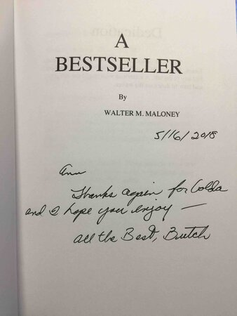 "A BESTSELLER. by Maloney, Walter M ""Butch"" (1943-2019)"