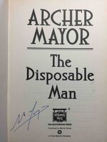 THE DISPOSABLE MAN. by Mayor, Archer .