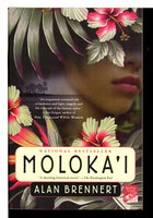 MOLOKA'I. by Brennert, Alan