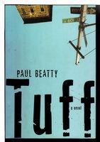 TUFF. by Beatty, Paul.