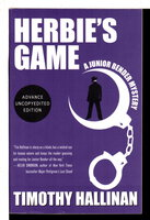 HERBIE'S GAME: A Junior Bender Mystery. by Hallinan, Timothy.