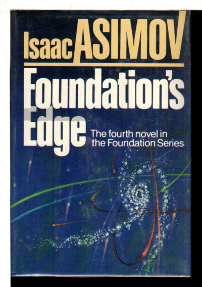 FOUNDATION'S EDGE. by Asimov, Isaac.
