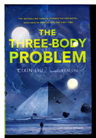 THE THREE-BODY PROBLEM. by Liu, Cixin, translated and signed by Ken Liu.