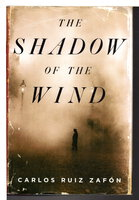 THE SHADOW OF THE WIND. by Zafon, Carlos Ruiz.
