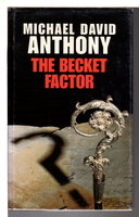 THE BECKET FACTOR. by Anthony, Michael David (1942 - 2003)