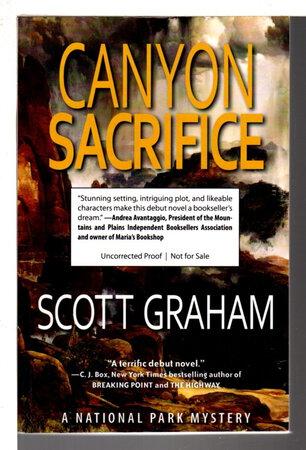 CANYON SACRIFICE. by Graham, Scott