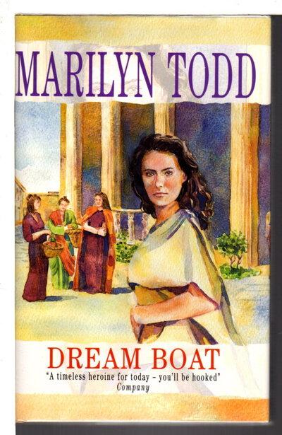 DREAM BOAT. by Todd, Marilyn.