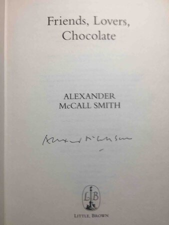 FRIENDS, LOVERS, CHOCOLATE. by Smith, Alexander McCall.