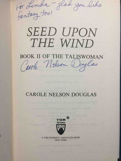 SEED UPON THE WIND: Book 2 of the Taliswoman. by Douglas, Carole Nelson