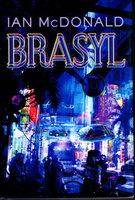 BRASYL. by McDonald, Ian.
