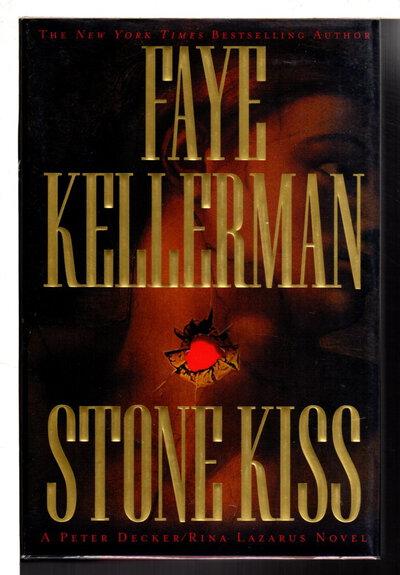 STONE KISS. by Kellerman, Faye.