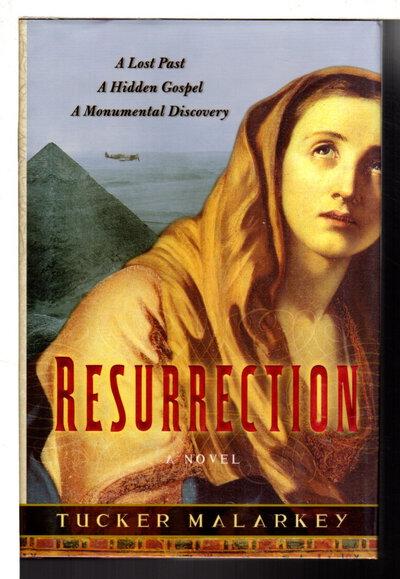 RESURRECTION. by Malarkey, Tucker.