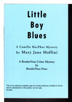 LITTLE BOY BLUES: A Camilla McPhee Mystery. by Maffini, Mary Jane.