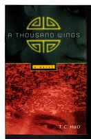 A THOUSAND WINGS. by Huo, T. C.