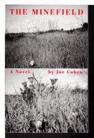 THE MINEFIELD. by Cohen, Joe.