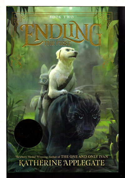 ENDLING #2: THE FIRST. by Applegate, Katherine.