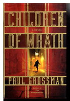 CHILDREN OF WRATH. by Grossman, Paul.