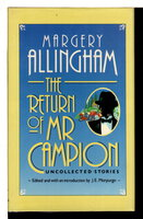 THE RETURN OF MR CAMPION: Uncollected Stories. by Allingham, Margery (1904-1966), J. E. Morpurgo, editor.