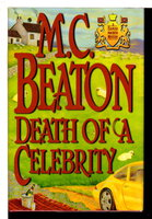 DEATH OF A CELEBRITY. by Beaton, M. C. (pseudonym of Marion Chesney)