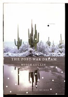 THE POST-WAR DREAM. by Cullin, Mitch.