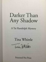 DARKER THAN ANY SHADOW. by Whittle, Tina.