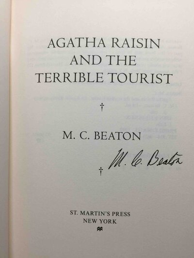 AGATHA RAISIN AND THE TERRIBLE TOURIST. by Beaton, M. C. (pseudonym of Marion Chesney, 1936-2019)