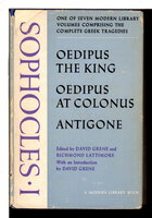 SOPHOCLES I : Oedipus the King,Oedipus at Colonus and Antigone, ML 312. by Sophocles.