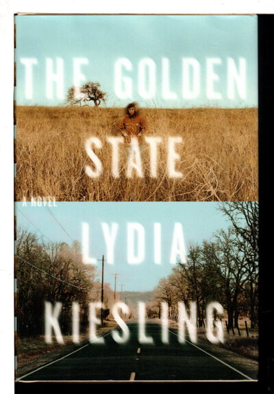 THE GOLDEN STATE. by Kiesling, Lydia.