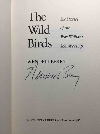 THE WILD BIRDS by Berry, Wendell