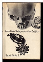 HORSE UNDER WATER (Secret file No. 2) by Deighton, Len.