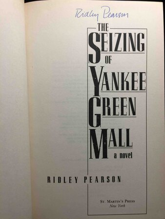 THE SEIZING OF YANKEE GREEN MALL. by Pearson, Ridley.