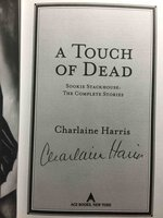 A TOUCH OF DEAD: Sookie Stackhouse: The Complete Stories. by Harris, Charlaine.