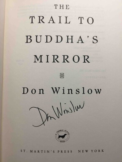 THE TRAIL TO BUDDHA'S MIRROR. by Winslow, Don.