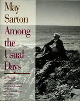 AMONG THE USUAL DAYS, A PORTRAIT. by Sarton, May